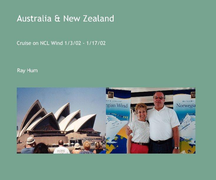 View Australia & New Zealand by Ray Hum