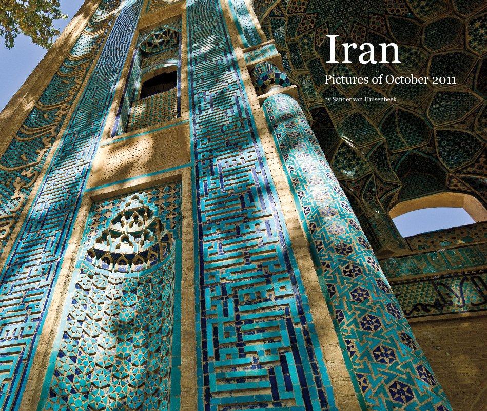 View Iran Pictures of October 2011 by Sander van Hulsenbeek