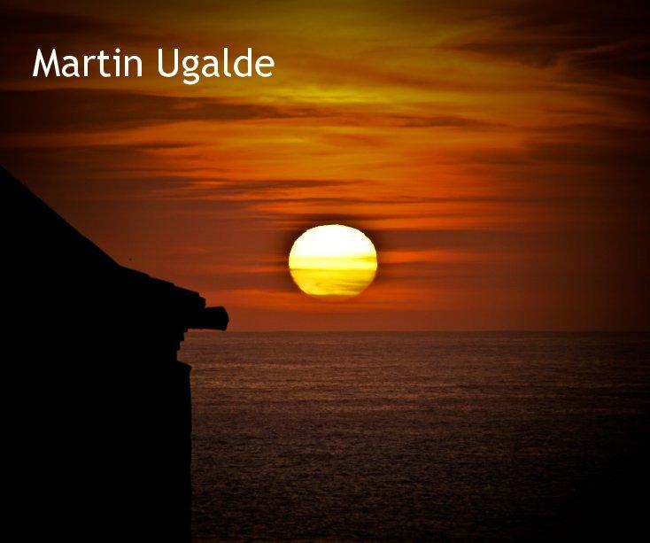 Ver martin ugalde por Martin Ugalde