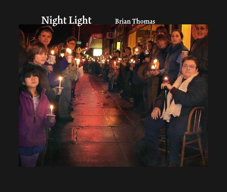 View Night Light by Brian Thomas