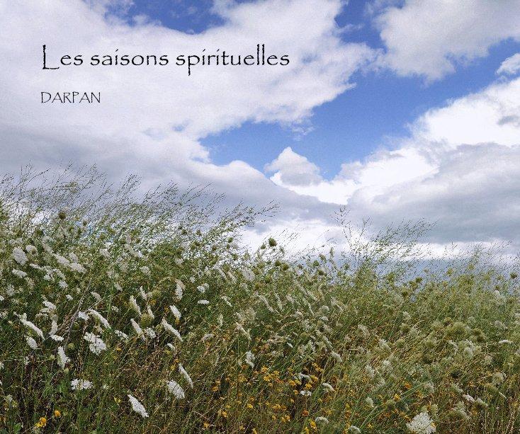 View Les saisons spirituelles by Darpan
