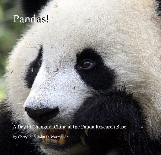 View Pandas! by Cheryl A. & John D. Warren, Jr.