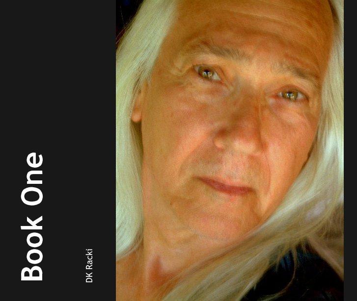 View Book One by DK Racki