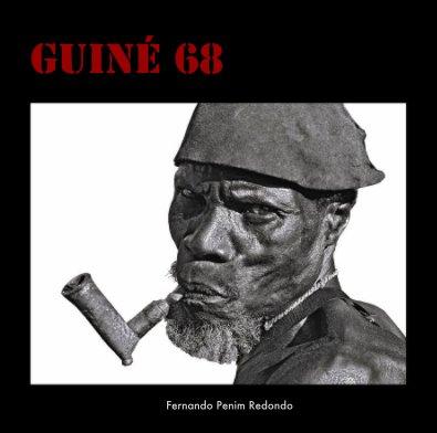 GUINÉ 68 - Biografias e memórias livro fotográfico