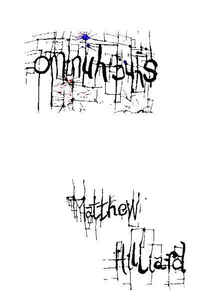 View Om-nuh-buhs by Matthew Hilliard