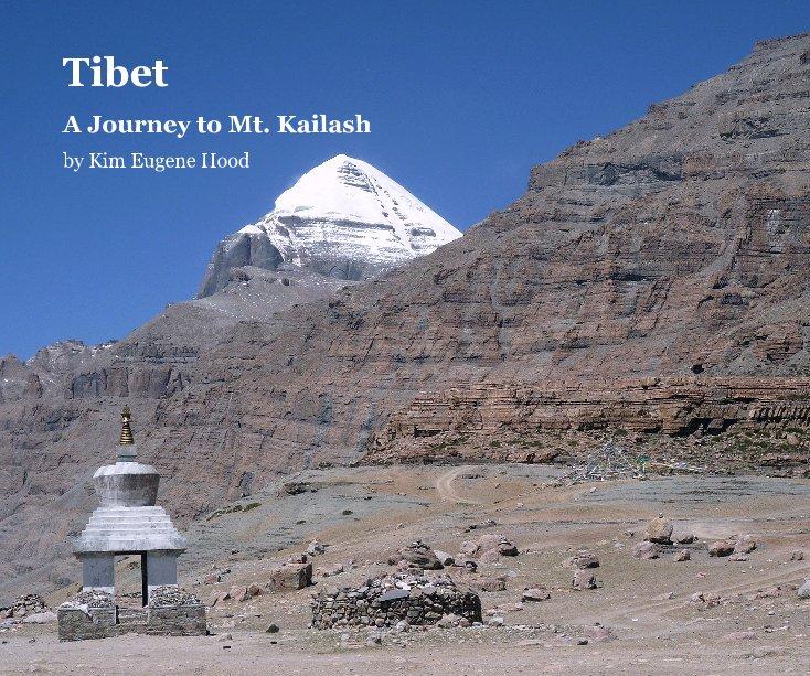 View Tibet by Kim Eugene Hood