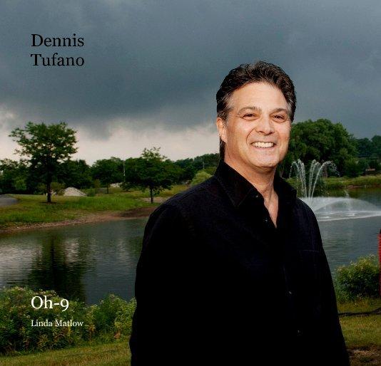 View Dennis Tufano by Linda Matlow