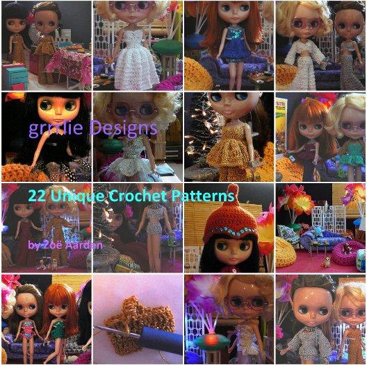Grrrlie Designs Crochet Pattern Book By Zoe Aarden Blurb Books