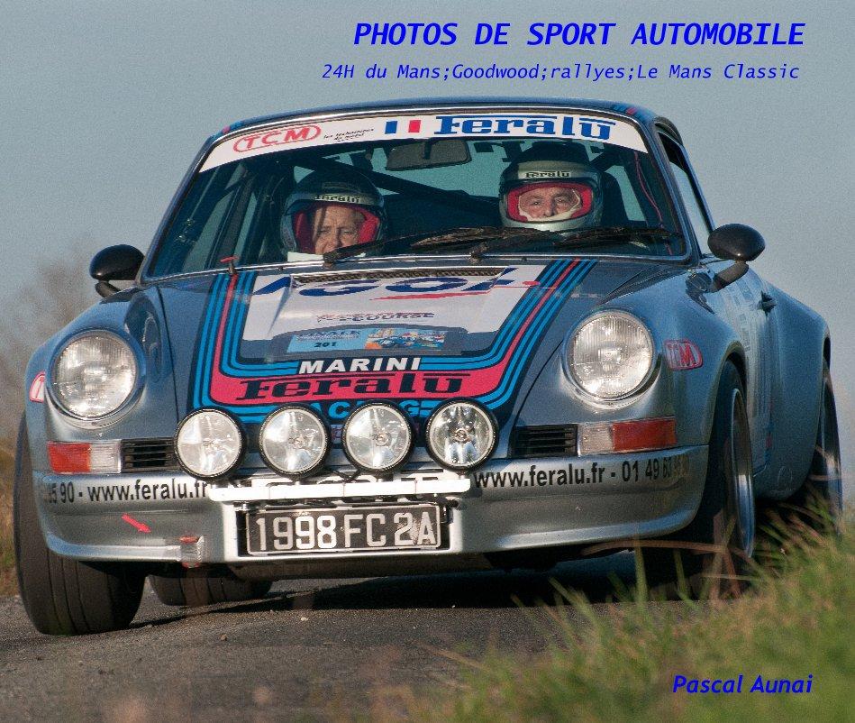 View PHOTOS DE SPORT AUTOMOBILE 24H du Mans;Goodwood;rallyes;Le Mans Classic by Pascal Aunai