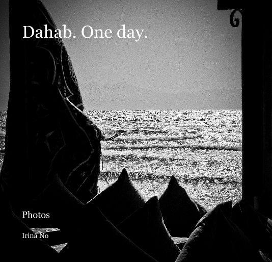 View Dahab. One day. by Irina No