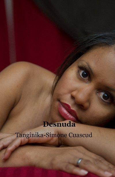 View Desnuda by Tanginika-Simone Cuascud