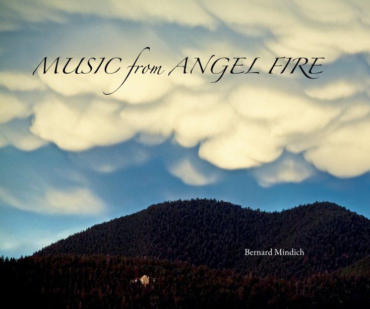 View MUSIC from ANGEL FIRE by Bernard Mindich