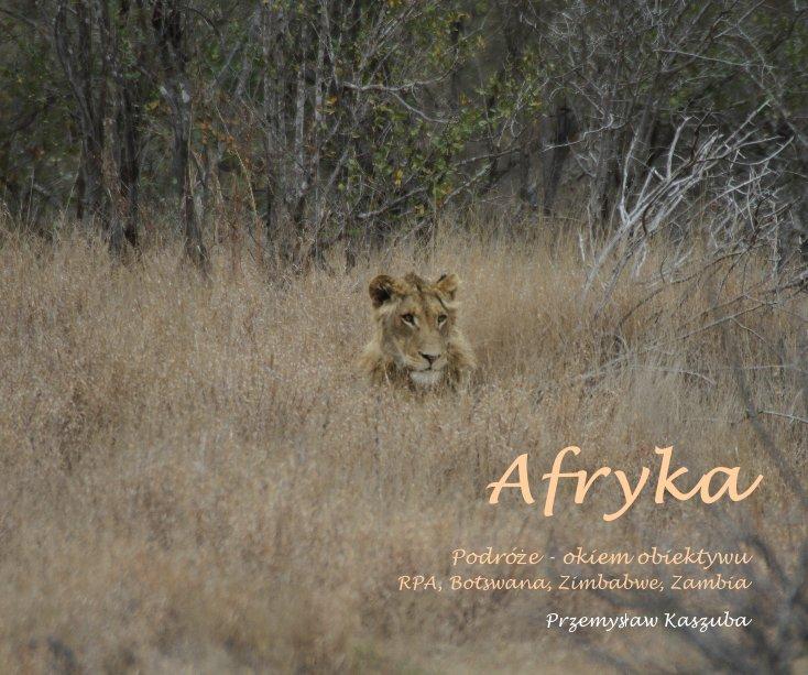 View Afryka by Przemysław Kaszuba