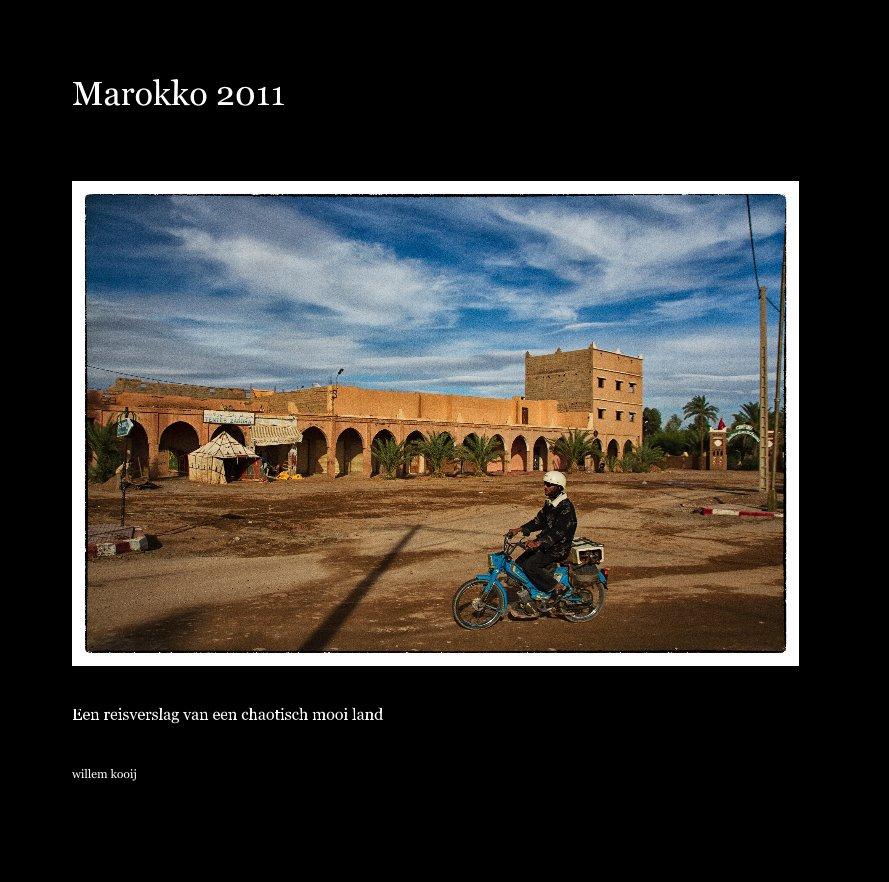 Bekijk Marokko 2011 op willem kooij