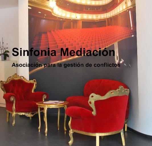 Ver Sinfonia Mediación por Equipo de Mediación Interdisciplinar