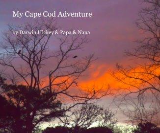 My Cape Cod Adventure - photo book