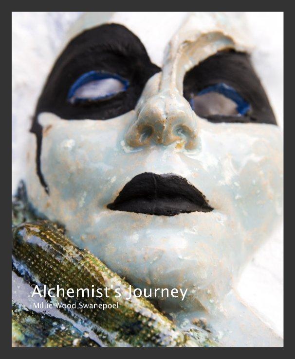View Alchemist's Journey Millie Wood Swanepoel by Millie Wood Swanepoel