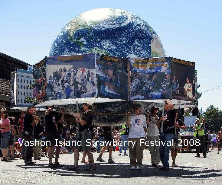 View Vashon Island Strawberry Festival 2008 by John Sage/FinchHaven Digital Photography