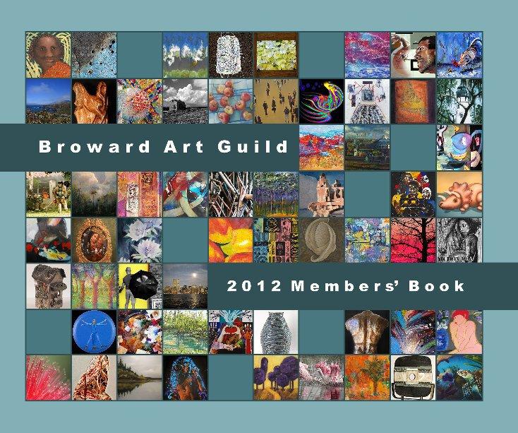 View Broward Art Guild - 2012 Members' Book by browartguild