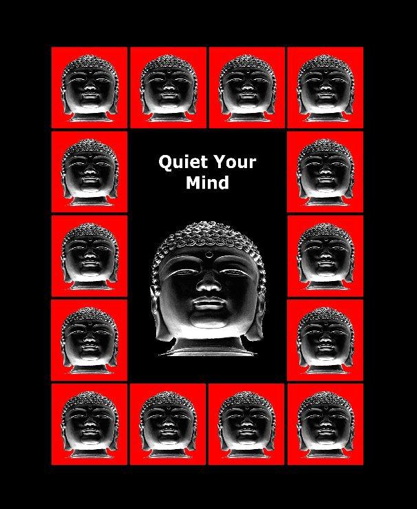 View Quiet Your Mind by Diane Ward