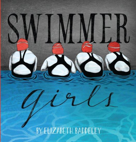 View Swimmer Girls by Elizabeth Baddeley