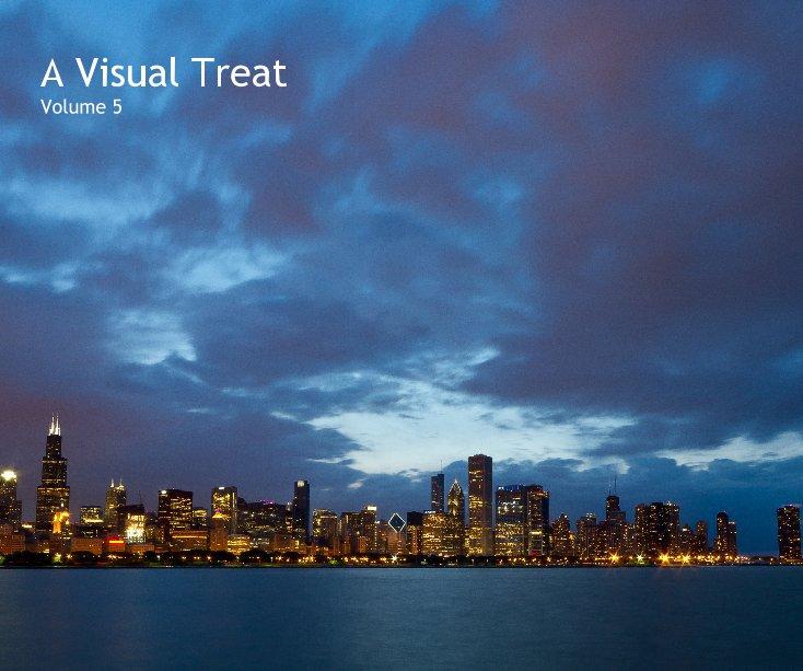 View A Visual Treat Volume 5 by Hitesh Sawlani
