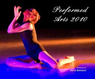 Performed Arts 2010 - Libri d'arte e fotografia fotolibro