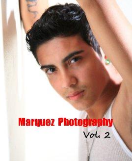 Marquez Photography Vol. 2