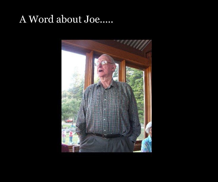 View A Word about Joe..... by Joy1959