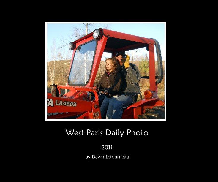 View West Paris Daily Photo by Dawn Letourneau