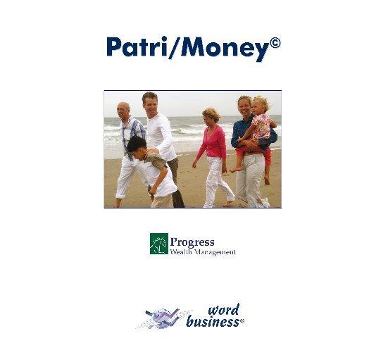View Patri/Money© - personalizado Progress Wealth Management by word-business