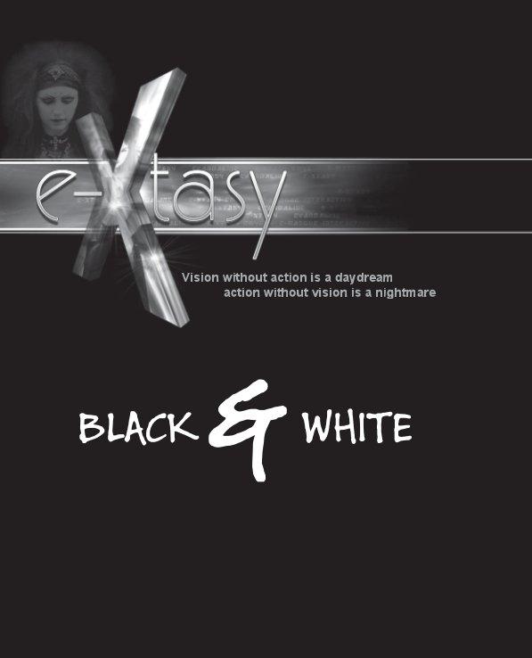 View E-xtasy Black & White by Nicholas Coleman
