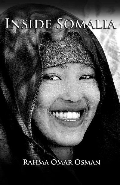 View Inside Somalia by Rahma Osman