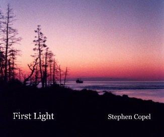 First Light Stephen Copel - Travel photo book