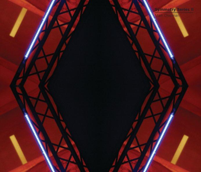 View Symmetry Series II by Mark Chapman