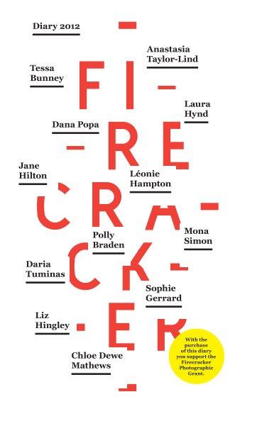 View Firecracker 2012 diary by Firecracker