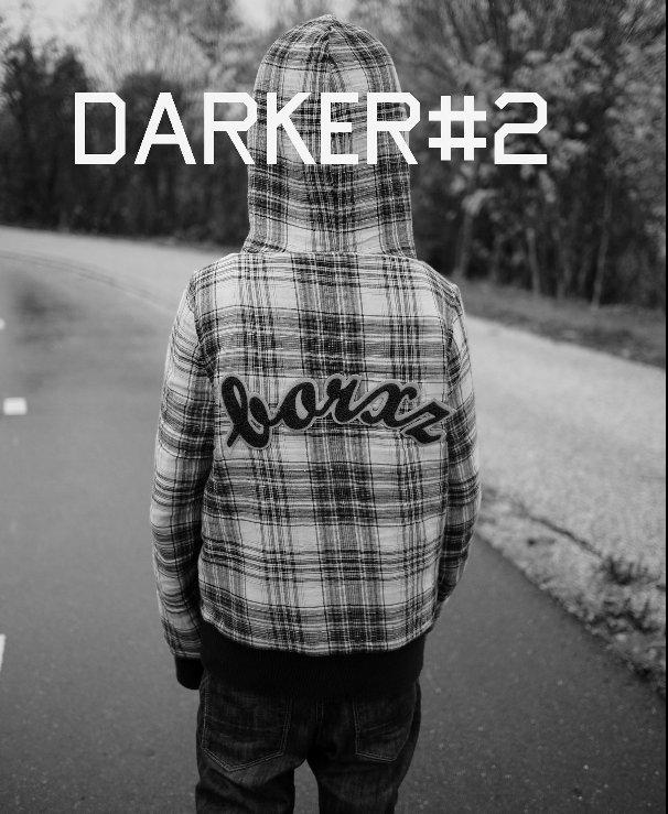 View DARKER#2 by Erik Johan Worsøe Eriksen, Yngvar Larsen, Eva Løveid Mølster