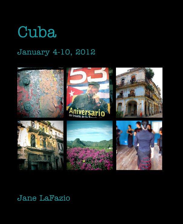 Ver Cuba por Jane LaFazio