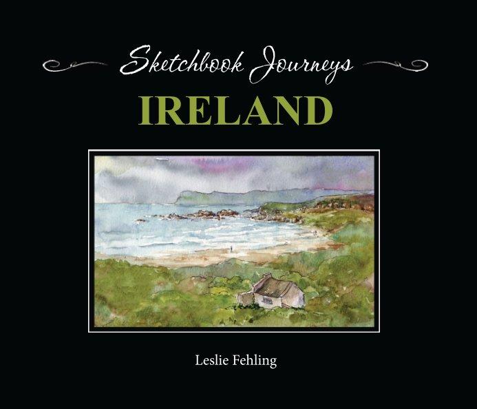 View Sketchbook Journeys: Ireland by Leslie Fehling