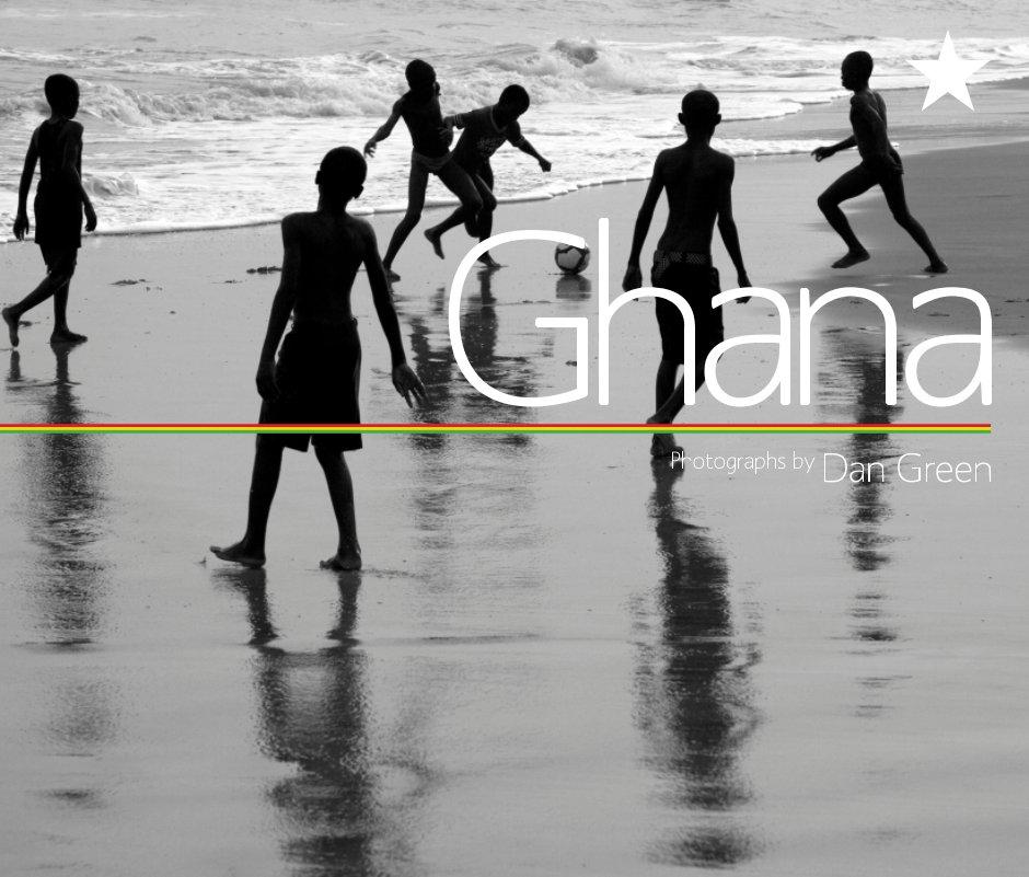 View Ghana, photographs by Dan Green by Dan Green