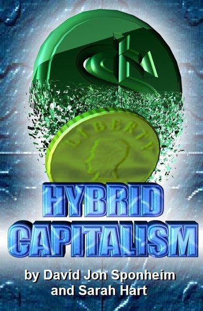 View Hybrid Capitalism by David Jon Sponheim and Sarah Hart