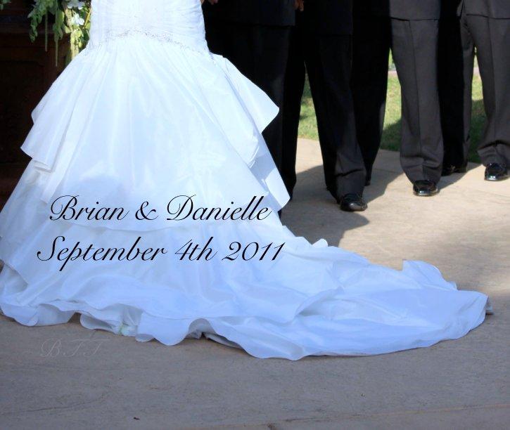 View Brian & Danielle September 4th 2011 by BTT