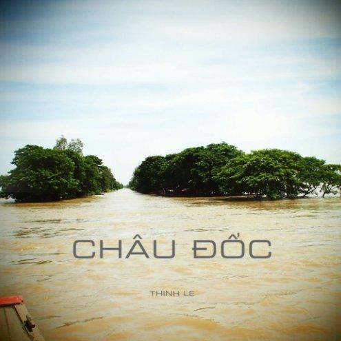 View Châu Đốc by Thinh Le