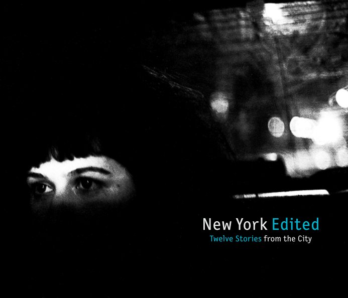 New York Edited nach published by photo editors' class 2011/2012 from Ostkreuzschule für Fotografie, Berlin; Idea & Concept Nadja Masri anzeigen