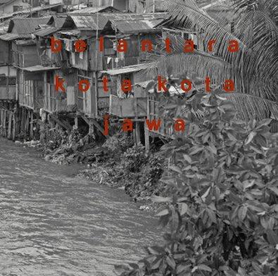 belantara kota kota jawa - Fine Art Photography photo book