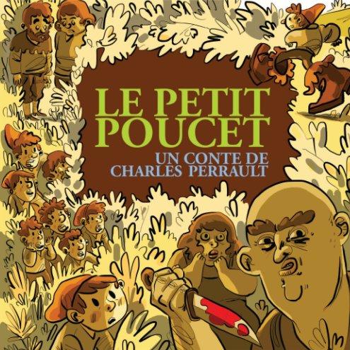 View Le petit Poucet - couverture souple by Illustration Québec
