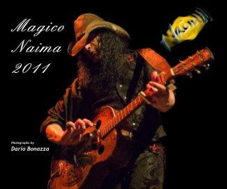 Magico Naima 2011 - Libri d'arte e fotografia fotolibro