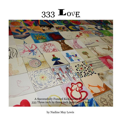View 333 love by Nadine May Lewis