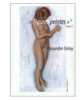 « Figures peintes » Tome 1 - Beaux-arts livre photo