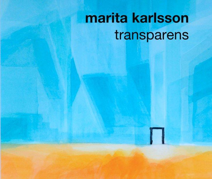 View marita karlsson transparens by zetterqvist